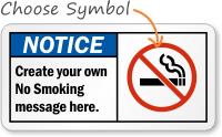 Notice (ANSI)Create own No Smoking message Sign