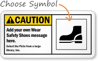 Add your Wear Safety Shoes message Sign