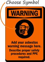 Custom Sign - Add Your Asbestos Warning Message