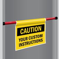Custom Caution Door Barricade Sign