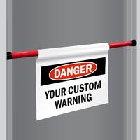 Custom Danger Door Barricade Sign