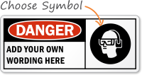 Danger:ADD YOUR OWN WORDING HERE