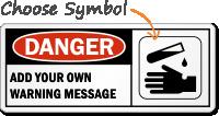 Custom DANGER Sign
