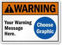 Custom ANSI Warning Sign