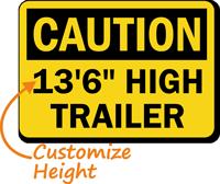 Custom OSHA Caution High Trailer Clearance Height Sign