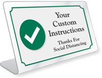 Custom Social Distancing ShowCase Desk Sign