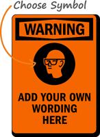 Custom Warning Sign