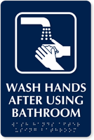 Custom Wash Hands After Using Bathroom Braille Sign