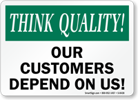 Customers Depend On Us Sign