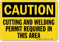 Caution: Cutting and Welding Permit Required Sign