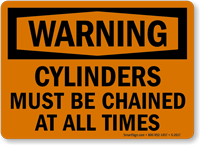 Warning Cylinders Must Be Chained Sign