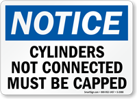 Notice Cylinders Not Connected Sign