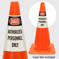 Danger Authorized Personnel Only Cone Collar
