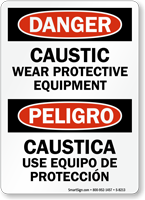 Danger Caustic Wear Protective Equipment Bilingual Sign