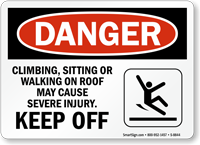Climbing, Walking On Roof Cause Injury Sign