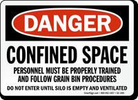 Confined Space, Follow Grain Bin Procedures Sign