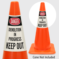 Danger Demolition In Progress Keep Out Cone Collar