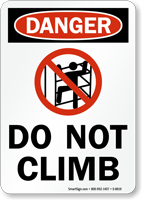 Danger Do Not Climb Sign