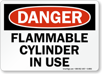 OSHA Danger Flammable Cylinder In Use Sign