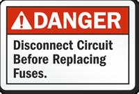 Danger Fuse Holder Sign