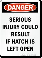 Danger Hatch Left Open Sign