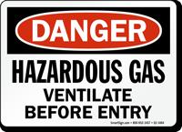 Hazardous Gas, Ventilate Before Entry Danger Sign