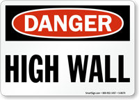 Danger High Wall Sign