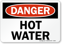 Danger: Hot Water Sign