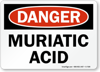 Danger - Muriatic Acid Sign