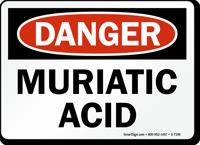 Danger - Muriatic Acid Sign