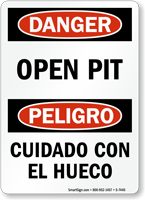 Open Pit Bilingual Sign