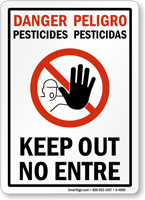 Danger Pesticides, Keep Out No Entre Bilingual Sign