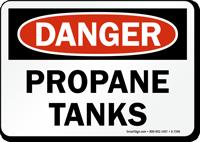 Danger - Propane Tanks Sign