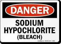 OSHA Danger Sodium Hypochlorite Sign
