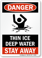 Danger Thin Ice Stay Away Sign