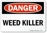 Danger - Weed Killer Sign