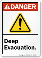 Deep Evacuation ANSI Danger Sign With Graphic