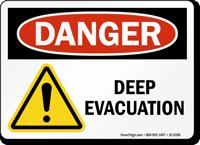 Deep Evacuation OSHA Danger Sign With Graphic