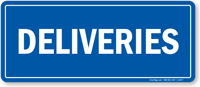 Deliveries Shipping & Receiving Sign