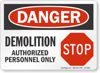 Demolition Authorized Personnel Only Sign