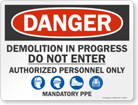Demolition In Progress Do Not Enter Sign