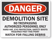 Demolition Site No Trespassing Danger Sign