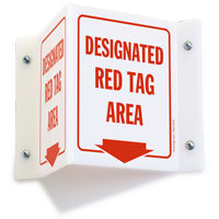 Designated Red Tag Area 2-Sided Projecting Sign