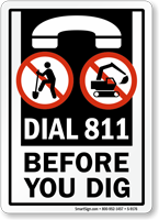 Dial 811 Before You Dig Sign