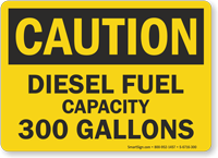 300 Gallons Diesel Fuel Capacity Sign