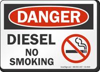 Diesel No Smoking OSHA Danger Sign