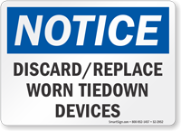 Discard Replace Worn Tiedown Devices OSHA Notice Sign