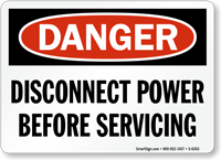 Disconnect Power Before Servicing Sign
