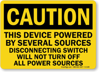 Caution Device Powered By Several Sources Safety Sign