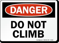 Do Not Climb Danger Sign